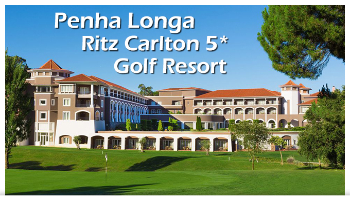 Semaine de stage au Penha Longa Ritz Carlton Golf Resort